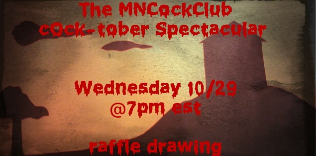Cock-Tober Raffle With Mn_Cock