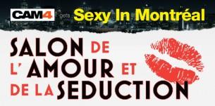 Visit CAM4 at the Salon de l'Amour et de la Séduction in Montreal!