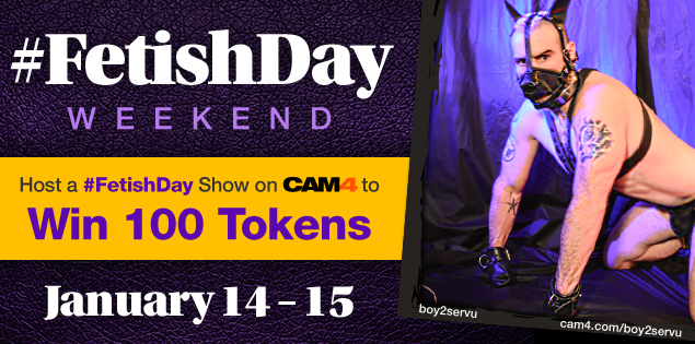 Celebrate #FetishDay on CAM4!