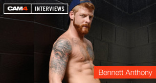 Bennett Anthony talks gay porn and camming EXCLUSIVELY on CAM4!