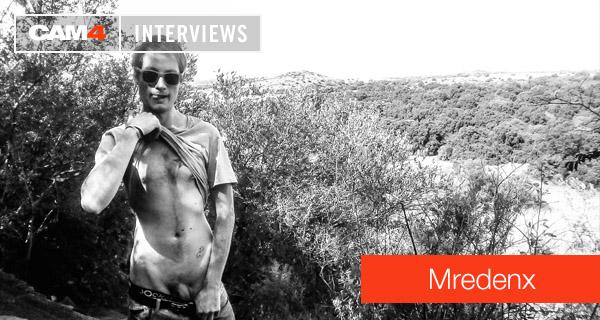 CAM4 Performer Interview: Mredenx