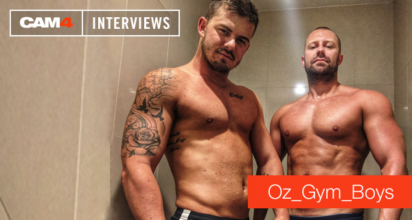 CAM4 Performer Interview: Oz_Gym_Boys