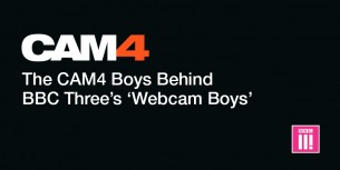 Meet The CAM4 Performers Behind BBC Three's 'Webcam Boys'