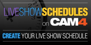 Schedule your show on Cam4