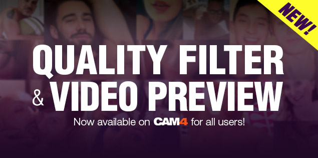 New on Cam4: Quality Filters