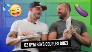 VIDEO: Oz_Gym_Boys Do The XXX Rated Couple's Quiz!