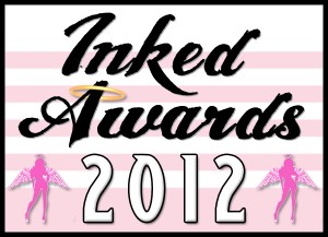 First Annual Inked Awards Announces the 2012 Nominees
