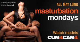 Cum4Cam4 Masturbation Monday Shows: May 26th
