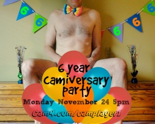 Happy 6th Camniversary to Camplayer 1!