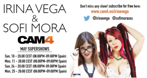 Irina Vega + Sofi Mora: May Super Shows on CAM4