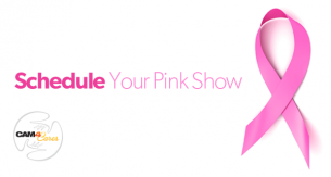 Breast Cancer Awareness: Donate via LIVE Cam Shows