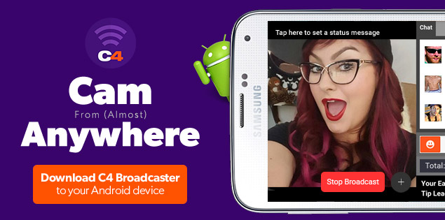 CAM4 Mobile Broadcasting: Download C4 Broadcaster!