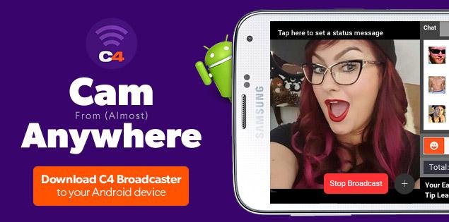 CAM4 Mobile Broadcasting: Download C4 Broadcaster!