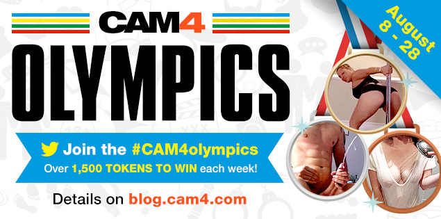 Join the CAM4 Sex Olympics: August 8th to 28th