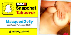 MasquedDolly Snapchat Takeover: September 23rd