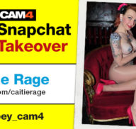 Caitie Rage CAM4 Snapchat Takeover October 5th