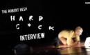 Robert Hesp Talks About HARD C*CK (VIDEO)