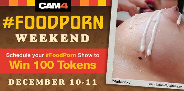 #FoodPorn Takes Over CAM4!