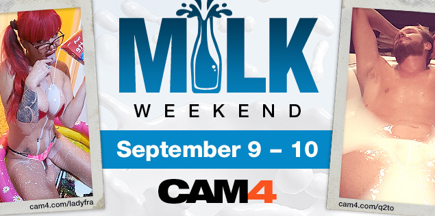 It's Milk Weekend on CAM4